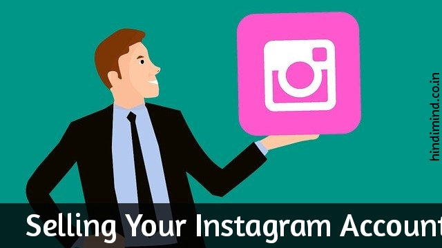 Selling Your Instagram Account